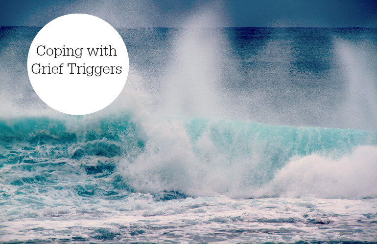 Coping with Grief Triggers